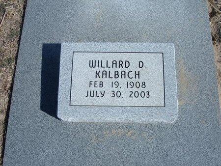 KALBACH, WILLARD D - Wichita County, Kansas | WILLARD D KALBACH - Kansas Gravestone Photos