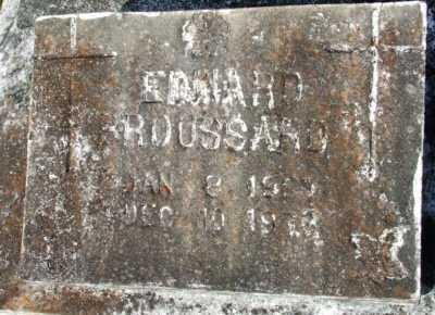 BROUSSARD, EDWARD - Acadia County, Louisiana   EDWARD BROUSSARD - Louisiana Gravestone Photos