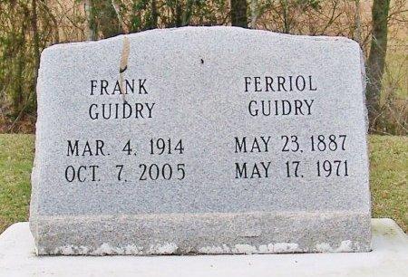 GUIDRY, FERRIOL - Acadia County, Louisiana | FERRIOL GUIDRY - Louisiana Gravestone Photos