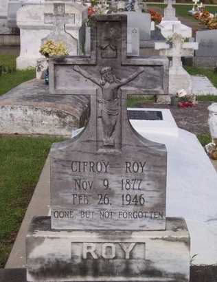 ROY, CIFROY - Acadia County, Louisiana | CIFROY ROY - Louisiana Gravestone Photos