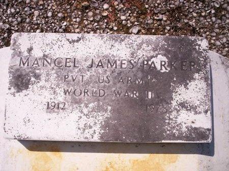PARKER, MANCEL JAMES  (VETERAN WWII) - Allen County, Louisiana   MANCEL JAMES  (VETERAN WWII) PARKER - Louisiana Gravestone Photos