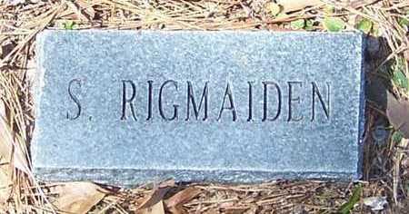 RIGMAIDEN, S - Beauregard County, Louisiana | S RIGMAIDEN - Louisiana Gravestone Photos