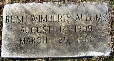 ALLUMS, RUSH WIMBERLY - Bienville County, Louisiana   RUSH WIMBERLY ALLUMS - Louisiana Gravestone Photos