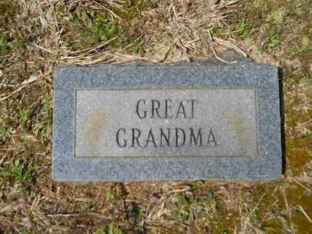 UNKNOWN, GREAT GRANDMA - Bossier County, Louisiana   GREAT GRANDMA UNKNOWN - Louisiana Gravestone Photos