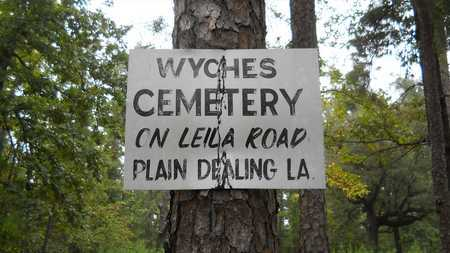 *WYCHES CEMETERY, SIGN - Bossier County, Louisiana   SIGN *WYCHES CEMETERY - Louisiana Gravestone Photos