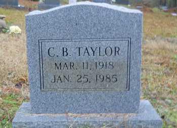 TAYLOR, C B - Caddo County, Louisiana   C B TAYLOR - Louisiana Gravestone Photos