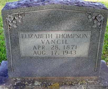 THOMPSON VANCIL, ELIZABETH - Caddo County, Louisiana | ELIZABETH THOMPSON VANCIL - Louisiana Gravestone Photos