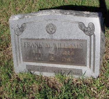 WILLIAMS, FRANK M - Caddo County, Louisiana | FRANK M WILLIAMS - Louisiana Gravestone Photos