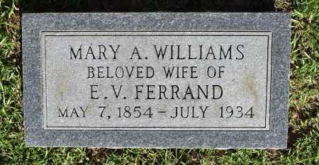 FERRAND, MARY A - Caldwell County, Louisiana | MARY A FERRAND - Louisiana Gravestone Photos