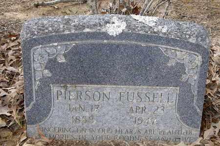 FUSSELL, PIERSON - Caldwell County, Louisiana | PIERSON FUSSELL - Louisiana Gravestone Photos