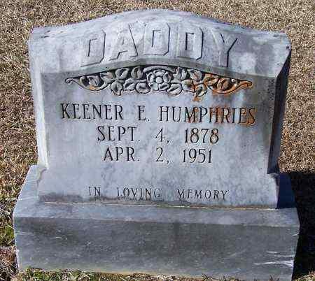 HUMPHRIES, KEENER E - Caldwell County, Louisiana | KEENER E HUMPHRIES - Louisiana Gravestone Photos