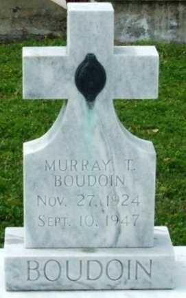 BOUDOIN, MURRAY T - Cameron County, Louisiana | MURRAY T BOUDOIN - Louisiana Gravestone Photos