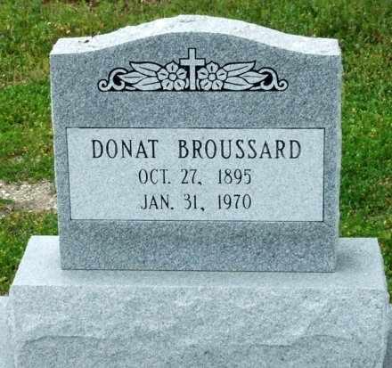 BROUSSARD, DONAT - Cameron County, Louisiana | DONAT BROUSSARD - Louisiana Gravestone Photos