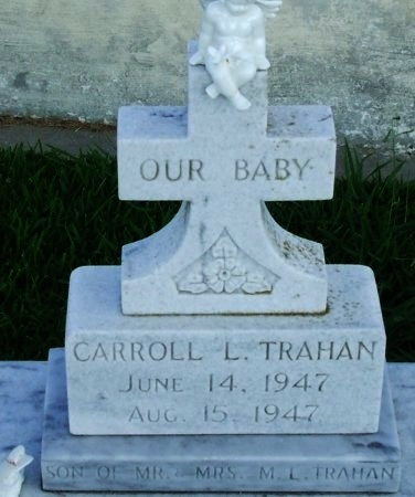 TRAHAN, CARROLL L - Cameron County, Louisiana | CARROLL L TRAHAN - Louisiana Gravestone Photos