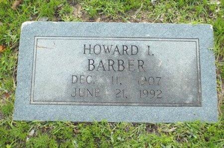 BARBER, HOWARD I - Claiborne County, Louisiana | HOWARD I BARBER - Louisiana Gravestone Photos