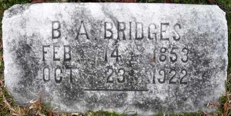 BRIDGES, B A - Claiborne County, Louisiana | B A BRIDGES - Louisiana Gravestone Photos