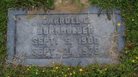 BURKHOLDER, CARROLL C - Claiborne County, Louisiana   CARROLL C BURKHOLDER - Louisiana Gravestone Photos