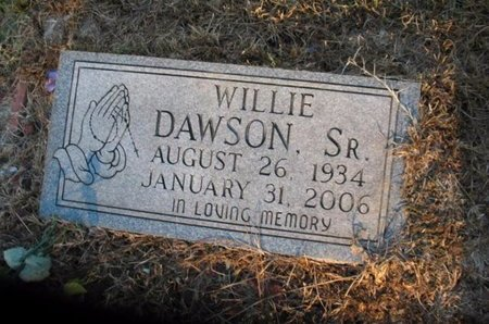 DAWSON, WILLIE, SR - Claiborne County, Louisiana | WILLIE, SR DAWSON - Louisiana Gravestone Photos