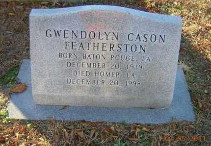 CASON FEATHERSTON, GWENDOLYN - Claiborne County, Louisiana | GWENDOLYN CASON FEATHERSTON - Louisiana Gravestone Photos