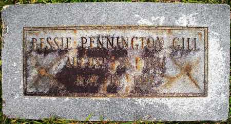 PENNINGTON GILL, BESSIE - Claiborne County, Louisiana | BESSIE PENNINGTON GILL - Louisiana Gravestone Photos