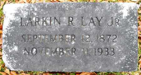 LAY, LARKIN R,JR - Claiborne County, Louisiana | LARKIN R,JR LAY - Louisiana Gravestone Photos