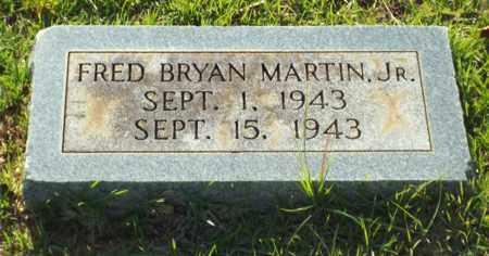 MARTIN, FRED BRYAN,JR - Claiborne County, Louisiana | FRED BRYAN,JR MARTIN - Louisiana Gravestone Photos