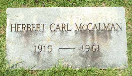 MCCALMAN, HERBERT CARL - Claiborne County, Louisiana | HERBERT CARL MCCALMAN - Louisiana Gravestone Photos