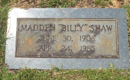 "SHAW, MADDEN ""BILLY"" - Claiborne County, Louisiana | MADDEN ""BILLY"" SHAW - Louisiana Gravestone Photos"