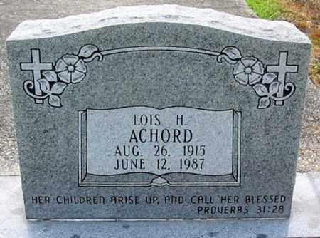 ACHORD, LOIS H - East Baton Rouge County, Louisiana   LOIS H ACHORD - Louisiana Gravestone Photos