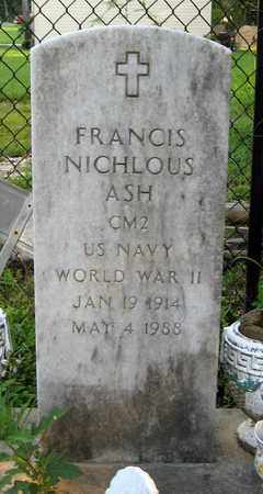 ASH, FRANCIS NICHLOUS (VETERAN WWII) - East Baton Rouge County, Louisiana   FRANCIS NICHLOUS (VETERAN WWII) ASH - Louisiana Gravestone Photos