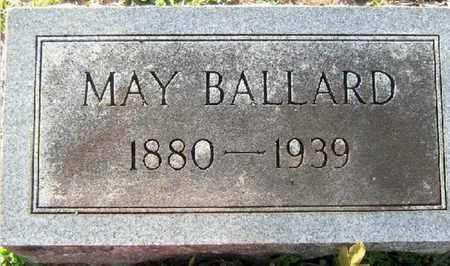 BALLARD, MAY - East Baton Rouge County, Louisiana | MAY BALLARD - Louisiana Gravestone Photos