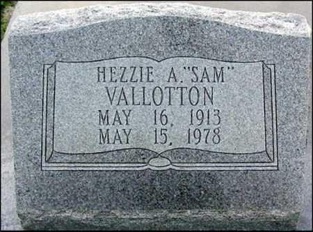 "VALLOTTON, HEZZIE A ""SAM"": - East Baton Rouge County, Louisiana | HEZZIE A ""SAM"": VALLOTTON - Louisiana Gravestone Photos"