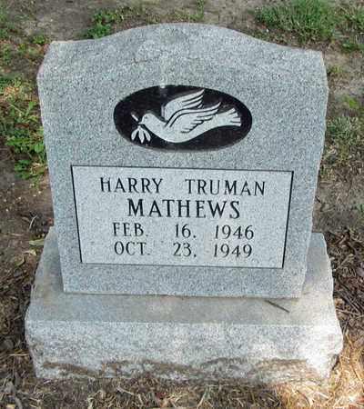 MATHEWS, HARRY TRUMAN - East Carroll County, Louisiana   HARRY TRUMAN MATHEWS - Louisiana Gravestone Photos