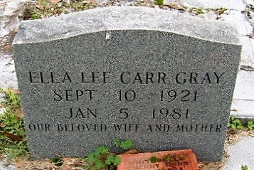 CARR GRAY, ELLA LEE - East Feliciana County, Louisiana | ELLA LEE CARR GRAY - Louisiana Gravestone Photos