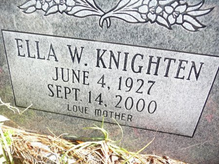 KNIGHTEN, ELLA W - East Feliciana County, Louisiana | ELLA W KNIGHTEN - Louisiana Gravestone Photos