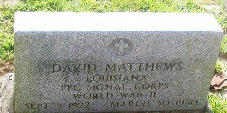 MATTHEWS, DAVID  (VETERAN WWII) - East Feliciana County, Louisiana | DAVID  (VETERAN WWII) MATTHEWS - Louisiana Gravestone Photos