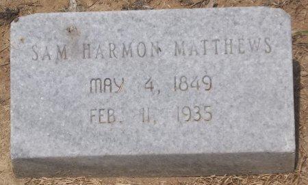 MATTHEWS, SAM HARMON - Franklin County, Louisiana | SAM HARMON MATTHEWS - Louisiana Gravestone Photos