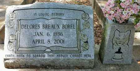 BREAUX BOREL, DELORES - Iberia County, Louisiana   DELORES BREAUX BOREL - Louisiana Gravestone Photos