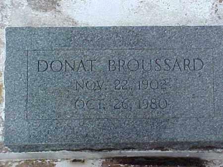BROUSSARD, DONAT - Jefferson Davis County, Louisiana | DONAT BROUSSARD - Louisiana Gravestone Photos