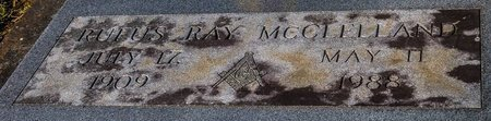 MCCLELLAND, RUFUS RAY - Jefferson Davis County, Louisiana | RUFUS RAY MCCLELLAND - Louisiana Gravestone Photos