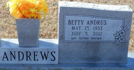 ANDREWS, BETTY - La Salle County, Louisiana | BETTY ANDREWS - Louisiana Gravestone Photos