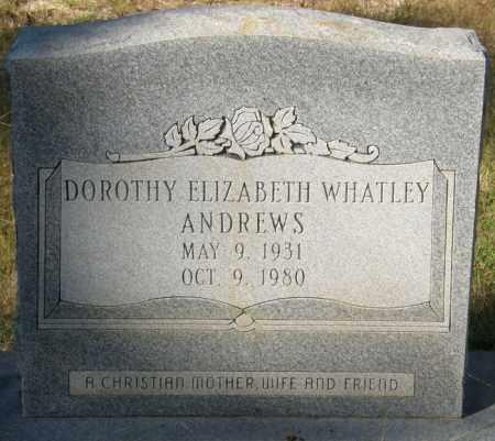 ANDREWS, DOROTHY ELIZABETH - La Salle County, Louisiana | DOROTHY ELIZABETH ANDREWS - Louisiana Gravestone Photos