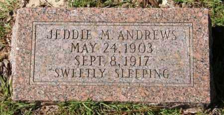ANDREWS, JEDDIE M - La Salle County, Louisiana   JEDDIE M ANDREWS - Louisiana Gravestone Photos