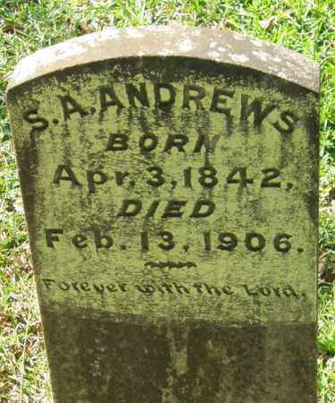 ANDREWS, S A - La Salle County, Louisiana | S A ANDREWS - Louisiana Gravestone Photos
