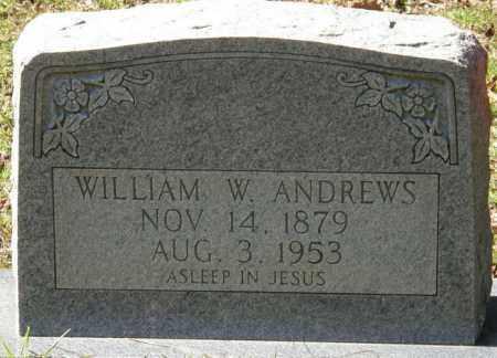 ANDREWS, WILLIAM W - La Salle County, Louisiana | WILLIAM W ANDREWS - Louisiana Gravestone Photos