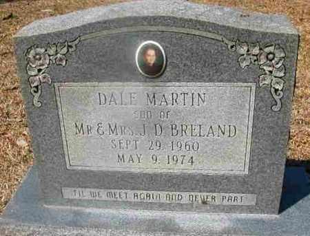 BRELAND, DALE MARTIN - La Salle County, Louisiana | DALE MARTIN BRELAND - Louisiana Gravestone Photos