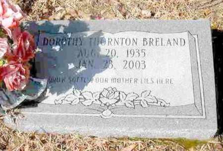 BRELAND, DOROTHY - La Salle County, Louisiana | DOROTHY BRELAND - Louisiana Gravestone Photos