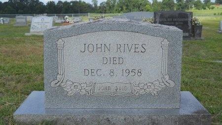 RIVES, JOHN - Lincoln County, Louisiana | JOHN RIVES - Louisiana Gravestone Photos