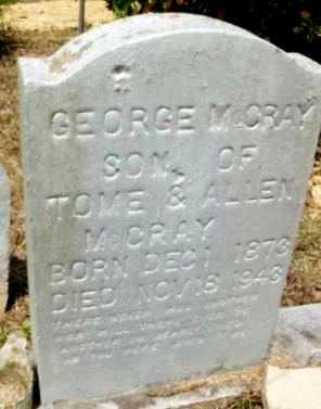 MCCRAY, GEORGE - Livingston County, Louisiana | GEORGE MCCRAY - Louisiana Gravestone Photos