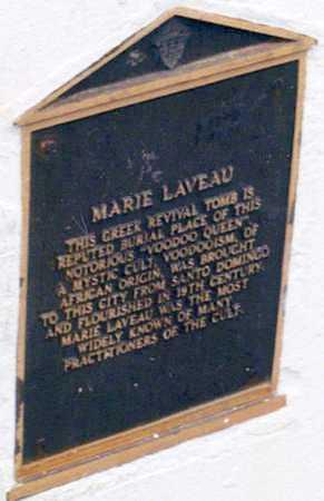 LAVEAU, MARIE (PLAQUE)  (FAMOUS) - Orleans County, Louisiana   MARIE (PLAQUE)  (FAMOUS) LAVEAU - Louisiana Gravestone Photos